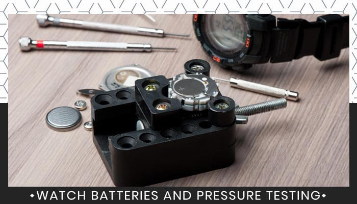 Watch Batteries And Pressure Testing